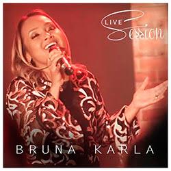 CD Live Session - Bruna Karla
