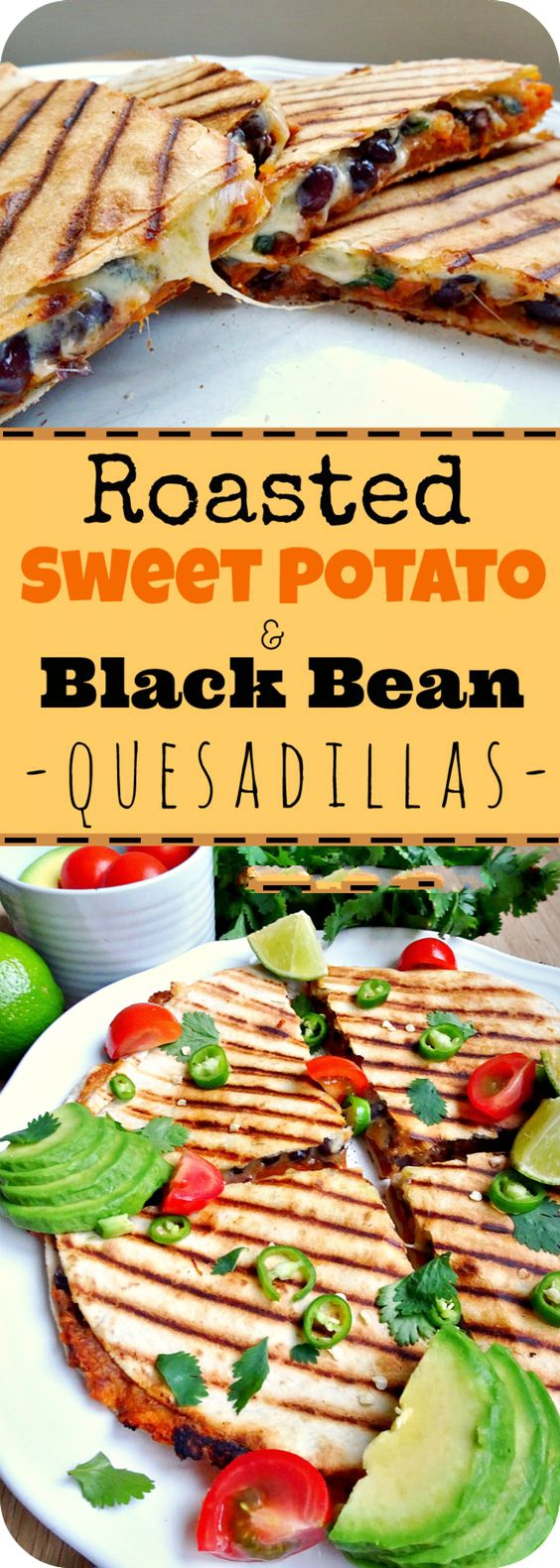 Roasted Sweet Potato and Black Bean Quesadillas are the best vegetarian quesadillas you'll ever taste. So easy to make and most importantly incredibly delicious and filling!