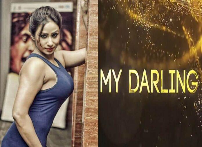 My Darling Web Series (2020) Fliz Movies (Nuefliks): Cast, All Episodes, Watch Online