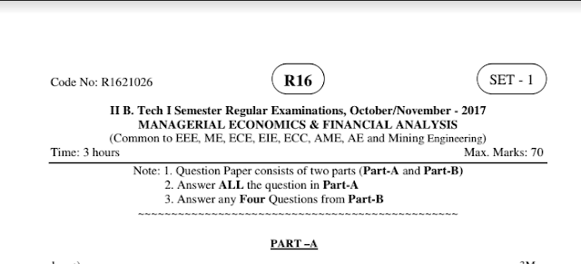JNTUK B-TECH R16 MANAGERIAL ECONOMICS AND FINANCIAL ANALYSIS PREVIOUS QUESTION PAPERS OCT-NOV 2017