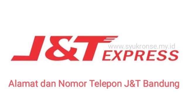 Alamat dan Nomor Telepon J&T Bandung Terbaru