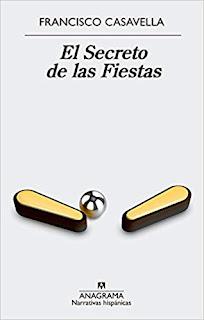 El Secreto de las Fiestas- Francisco Casavella