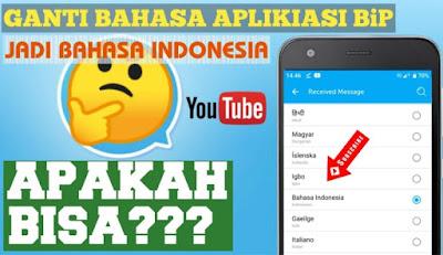 Cara Mengganti Bahasa di Aplikasi BiP ke Bahasa Indonesia