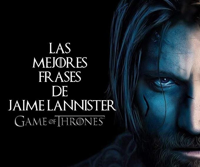 Las Mejores Frases de Jaime Lannister