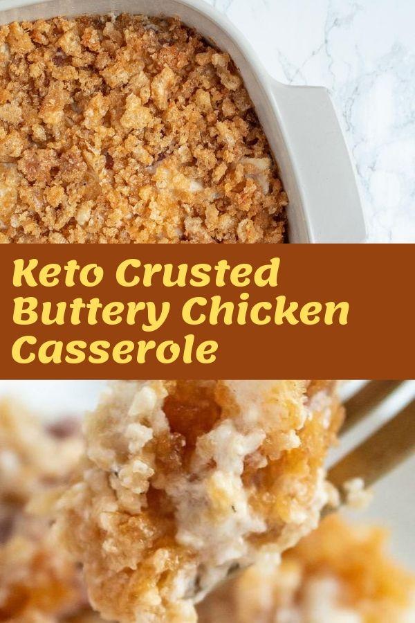 Keto Crusted Buttery Chicken Casserole