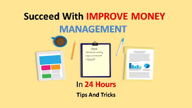 Money Managementमें Improvement कैसे करेंगे