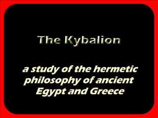 The Kybalion; a study of the hermetic philosophy of ancient Egypt and Greece