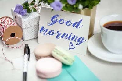 Good Morning my sweetheart