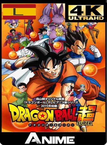 Dragon Ball Super (2015) Box 1-2 UHD 4K Latino [GoogleDrive]