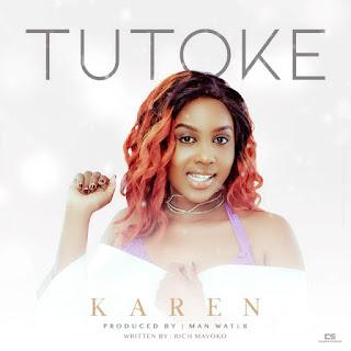 (New Audio) | Karen - Tutoke | Download ( New Song)