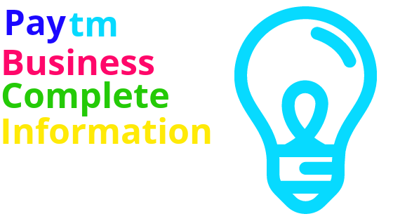 Paytm Business complete information