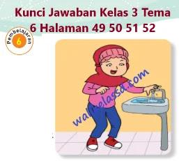 Kunci-Jawaban-Kelas-3-Tema-6-Halaman-49-50-51-52-Subtema-1-Pembelajaran-6