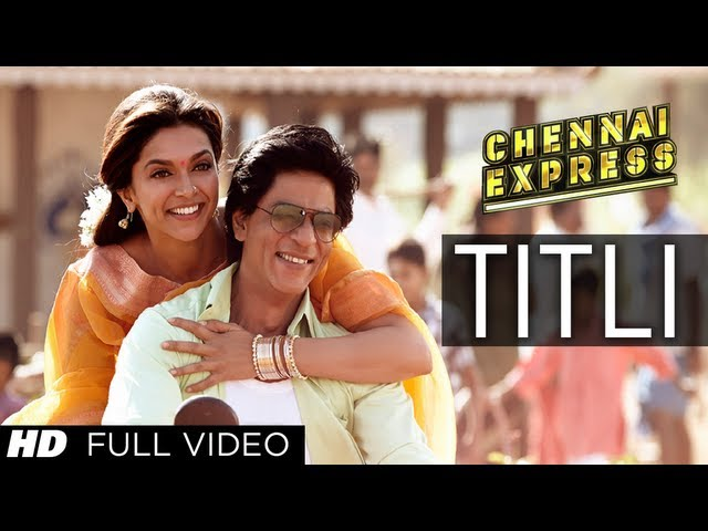 Titli Chennai Express Full Song | Shahrukh Khan, Deepika Padukone - CHINMAYI SRIPAADA, GOPI SUNDER Lyrics in hindi