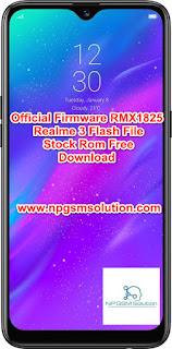Official Firmware RMX1825 Realme 3 Flash File Stock Rom Free Download, RMX1825 Realme 3 flash file