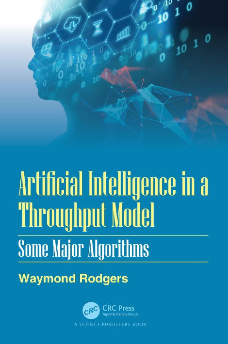 Artificial Intelligence in a Throughput Model: Some Major Algorithms