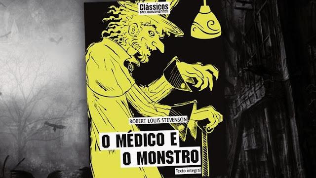 livros de terror, livros clássicos de terror, dicas de livros de terror, literatura de terror, o médico e o monstro, robert louis stevenson