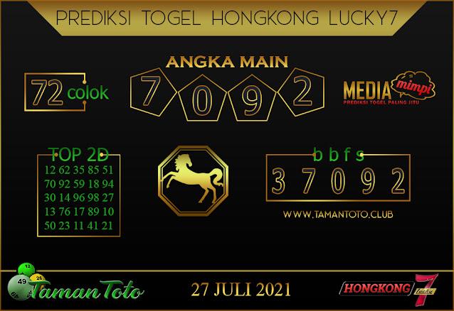 Prediksi Togel HONGKONG LUCKY 7 TAMAN TOTO 27 JULI 2021