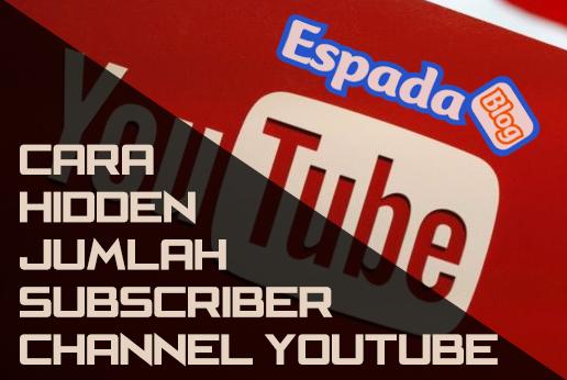 Cara Menyembunyikan Jumlah Subsriber Channel Youtube