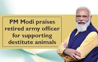 बेसहारा पशुओं का सहारा बनीं सेना की रिटायर्ड अधिकारी, पीएम मोदी ने की तारीफ Retired army officer became the support of destitute animals, PM Modi praised