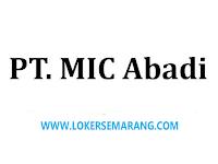Loker Semarang di PT MIC Abadi Solo Marketing Manager dan Marketing