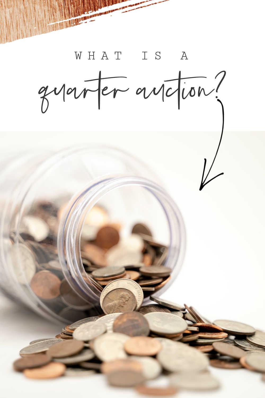quarter auction side hustle