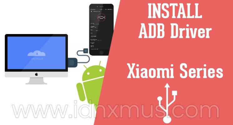 USB ADB Driver Xiaomi