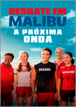 Resgate em Malibu: A Próxima Onda