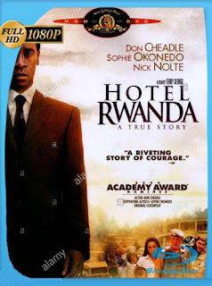 Hotel Rwanda 2004HD [1080p] Latino [GoogleDrive] SilvestreHD