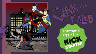 The War for Kaleb Kickstarter Launched!