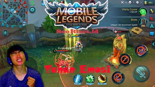 cara comeback mobile legend tahan emosi
