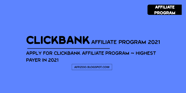 ClickBank Affiliate Program 2021: How To Make Money With ClickBank In 2021 [Upto $400/Day]