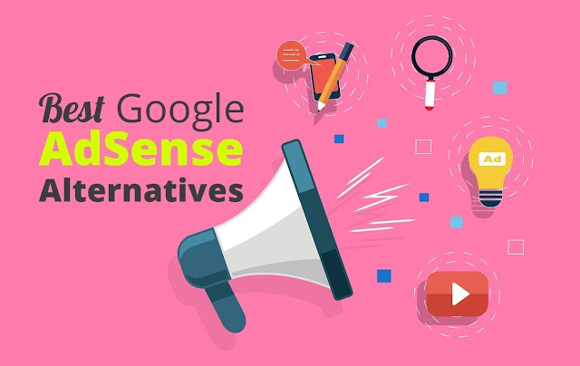 Best Alternatives to Google AdSense - Top AdSense Alternatives to Try Out