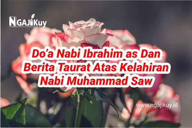 Do'a Nabi Ibrahim as. dan Berita Taurat atas Kelahiran Nabi Muhammad saw.( Ngaji Kitab al-Wafa bi Ahwal Musthafa)