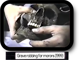 Grave Robbing for Morons (1999)