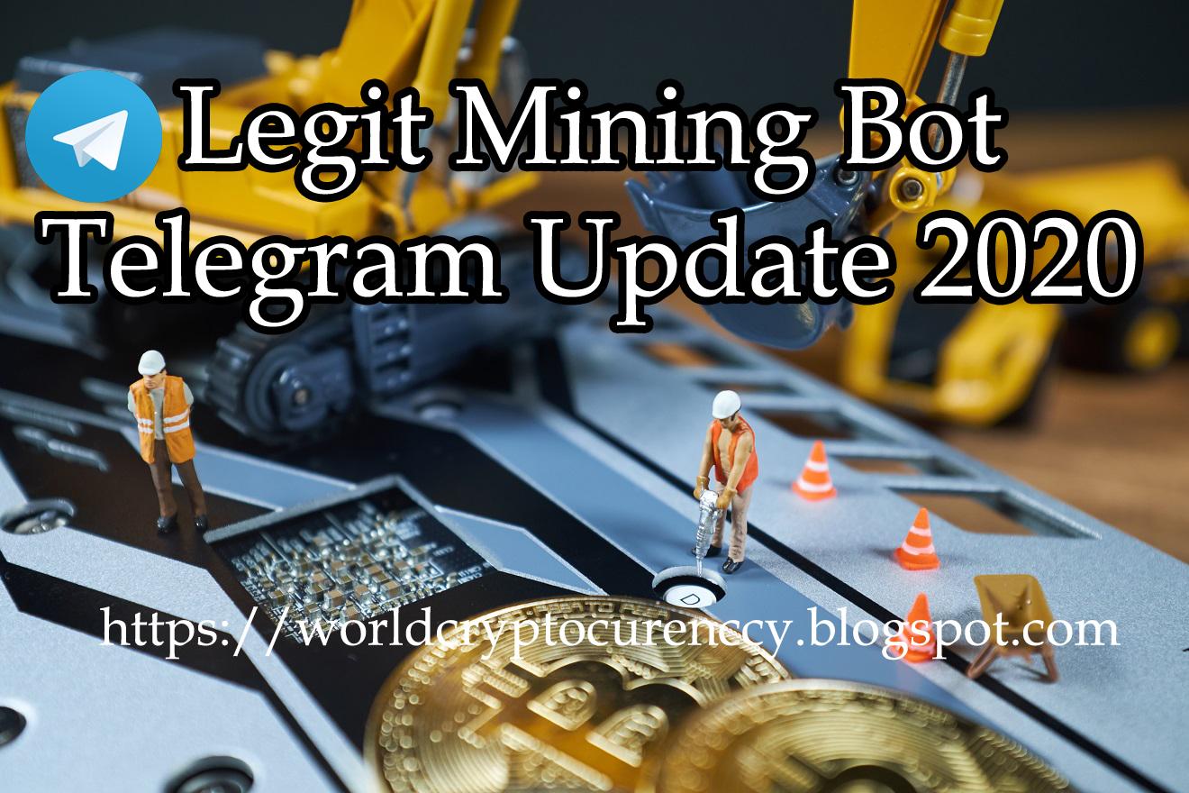Legit Mining Bot Telegram Update 2020 Bot Telegram Mining Update 2020 Bot telegram BTC, Token, Atom, Doge, BCH, BTC, LTC, BAND, USDC, ZEC, ETH,