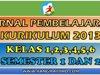 Jurnal Pembelajaran K13 Kelas 1, 2, 3, 4, 5, 6 SD Semester 1 dan 2