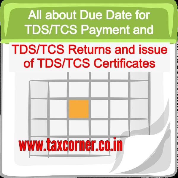 due-date-tds-tcs-payment-tds-tcs-returns-tds-tcs-certificates