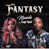 Music: - Niniola feat. Femi Kuti – Fantasy