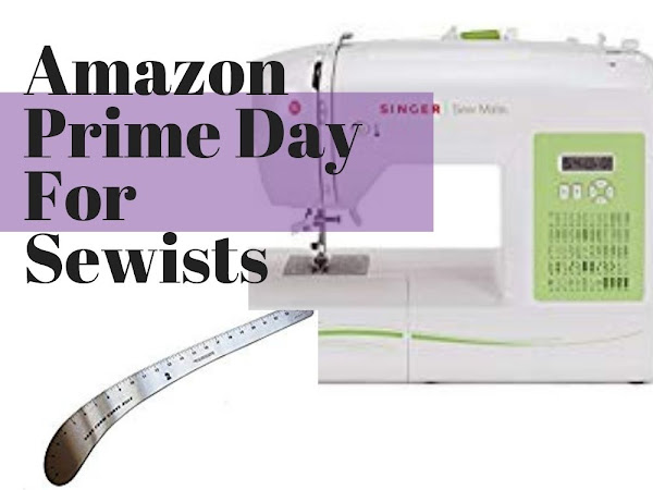 Amazon Prime Day for Sewing and Crafting