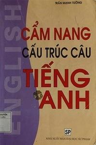 Cẩm Nang Cấu Trúc Câu Tiếng Anh - Trần Mạnh Tường