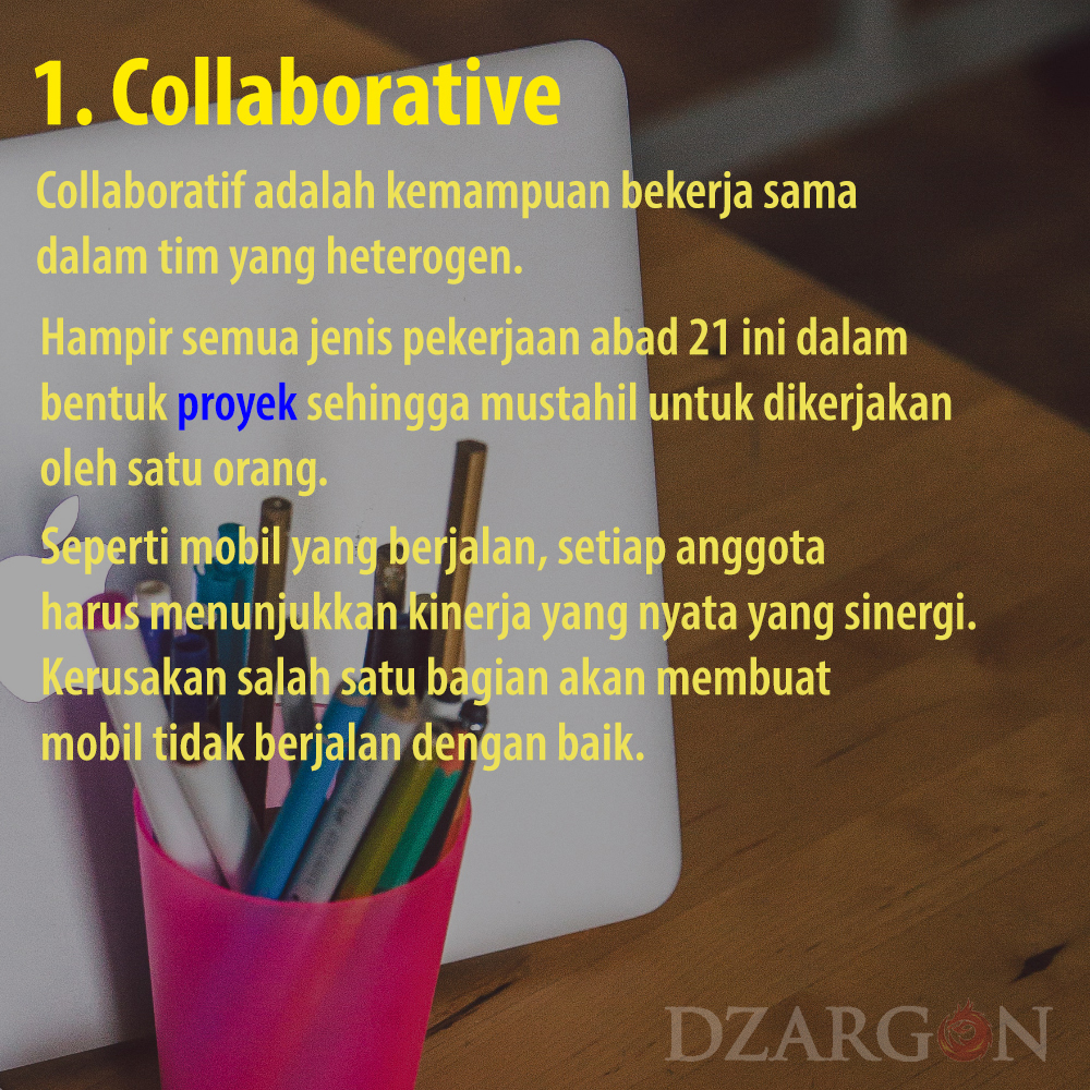 Pengertiak kerja sama atau Collaborative skill 21 Century Partnership Learning Framework