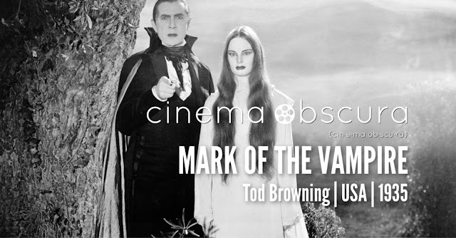 Cinema Obscura | Mark of the Vampire | 1935