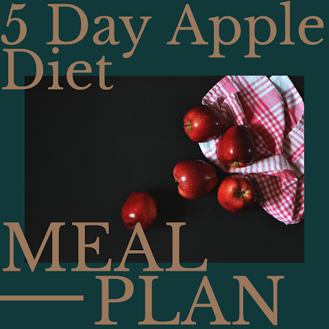 5 Day Apple Diet Meal Plan