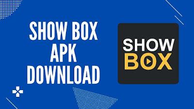 Show box apk download