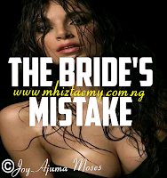 The Bride's Mistake Chapter 35
