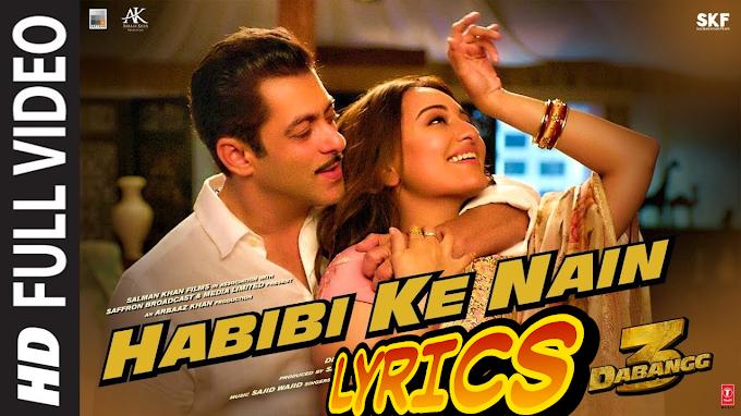 Habibi ke Nain LYRICS in Hindi | dabangg 3 movie