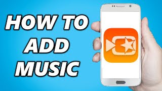 How to Add Music on VivaVideo