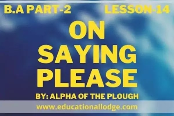 On Saying Please By Alpha Of The Plough
