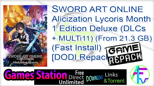 SWORD ART ONLINE Alicization Lycoris Month 1 Edition Deluxe (DLCs + MULTi11) (From 21.3 GB) (Fast Install) – [DODI Repack]