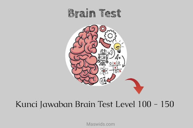 kunci jawaban brain test level 100 - 150